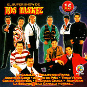 Play & Download 15 Grandes Exitos by El Super Show De Los Vaskez | Napster
