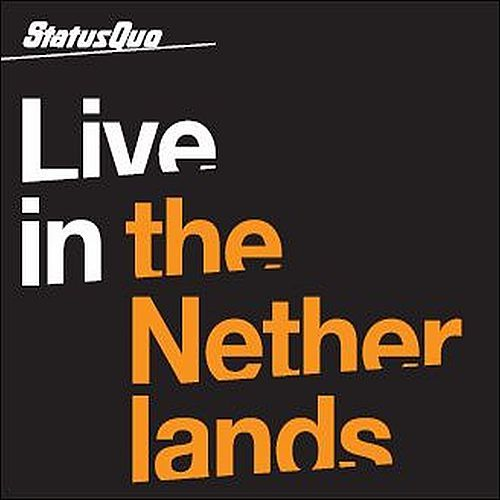 Live In The Netherlands von Status Quo