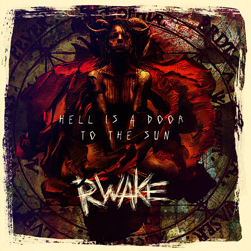 Play & Download Hell Is a Door to the Sun by Rwake | Napster