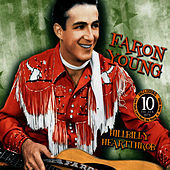 Play & Download Hillbillly Heartthrob by Faron Young | Napster