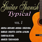 Play & Download Guitar - Spanish Typical Guitar vol.1 by Various Artists | Napster