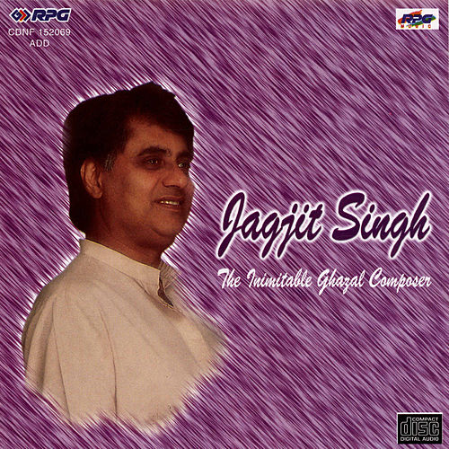 Play & Download The Inimitable Ghazal Composed By Jagjit Singh by Various Artists | Napster