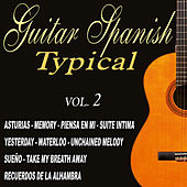 Play & Download Guitar - Spanish Typical Guitar vol.2 by Various Artists | Napster