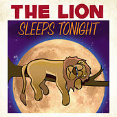 The Lion Sleeps Tonight by Various Artists