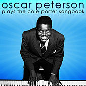 Play & Download Plays The Cole Porter Songbook by Oscar Peterson | Napster
