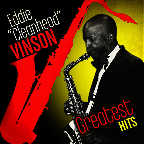 Greatest Hits von Eddie 'Cleanhead' Vinson