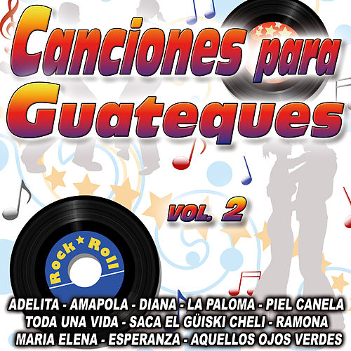 Canciones Para Guateque Vol. 2 by Various Artists