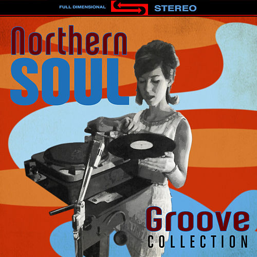 Northern Soul Groove Collection by Various Artists