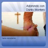 Play & Download Adorando Con Danilo Montero by The Worship Band | Napster