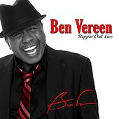 Steppin' Out Live by Ben Vereen