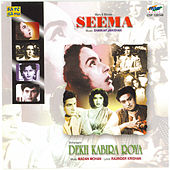 Seema / Dekh Kabira Roya by Various Artists
