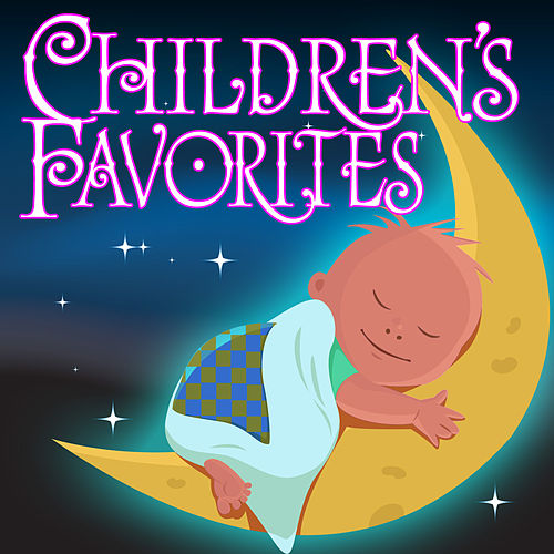 Play & Download Children's Favorites by Various Artists | Napster