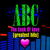 The Look Of Love - Greatest Hits by ABC