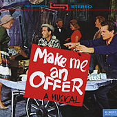 Play & Download Make Me An Offer - A Musical by Various Artists | Napster