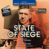 Play & Download State Of Siege (Digitally Remastered) by Mikis Theodorakis (Μίκης Θεοδωράκης) | Napster