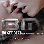 Play & Download BM feat. Marshall Jefferson - No Set Beat by Marshall Jefferson | Napster