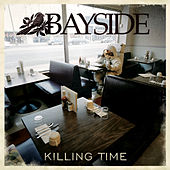 Play & Download Killing Time by Bayside | Napster