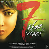 7 Khoon Maaf by Various Artists