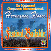 Play & Download Festival Bailable by Los Hermanos Flores | Napster