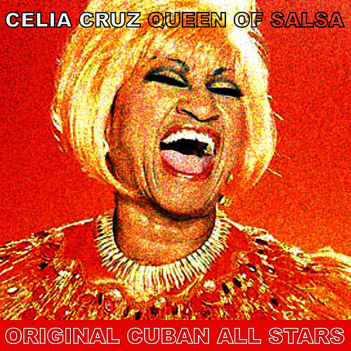 Queen of Salsa by Celia Cruz