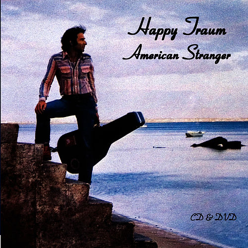 American Stranger by Happy Traum