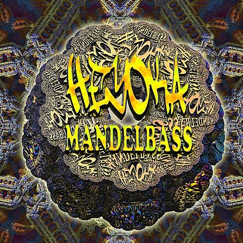 Play & Download Mandelbass by Heyoka | Napster