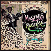 Play & Download Masters of the Ragtime Guitar by Various Artists | Napster