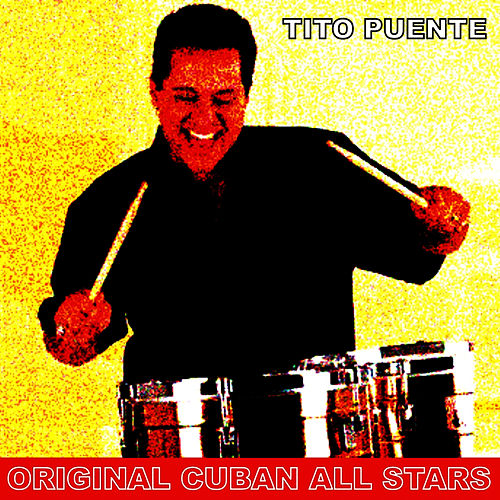 Play & Download Original Cuban All Star by Tito Puente | Napster