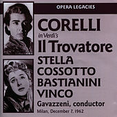 Play & Download Verdi: Il Trovatore by Franco Corelli | Napster