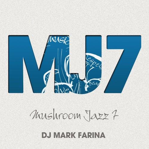 Mushroom Jazz 7 by Various Artists