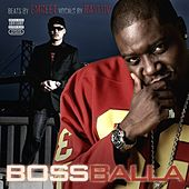 Boss Balla by Ray Luv