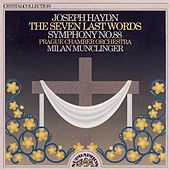 Haydn: The Seven Last Words, Symphony No. 88 by Prague Chamber Orchestra