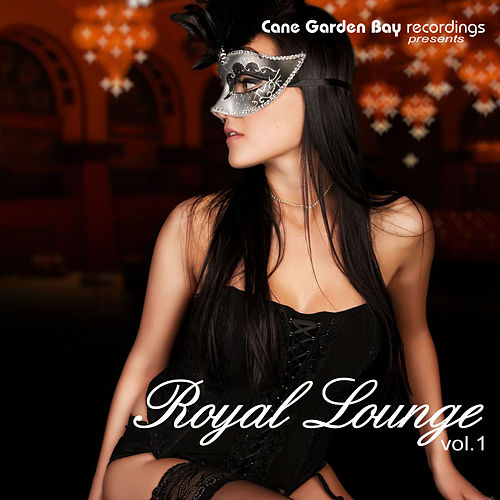Royal Lounge Vol. 1 by Various Artists