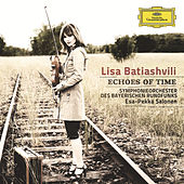 Play & Download Echoes of Time by Lisa Batiashvili | Napster