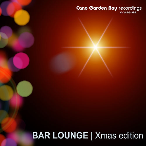 Play & Download Bar Lounge | Xmas Edition by Various Artists | Napster