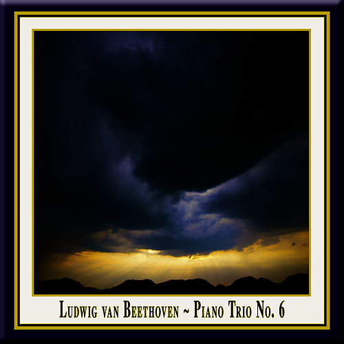 Beethoven: Piano Trio No. 6 in E flat major, Op.70 No.2 / Klaviertrio Nr.6, Op.70/2 by Trio Fontenay