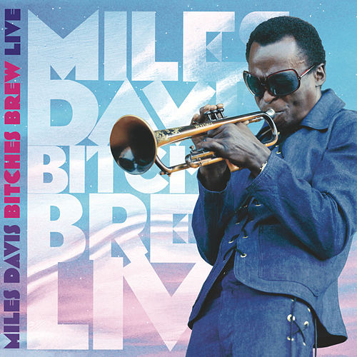 Play & Download Bitches Brew Live by Miles Davis | Napster