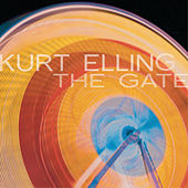 Play & Download The Gate by Kurt Elling | Napster