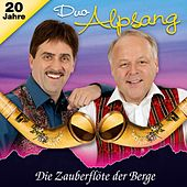 Play & Download Die Zauberflöte der Berge by Duo Alpsang | Napster
