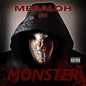 Play & Download Monster by Megaloh | Napster