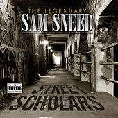 Play & Download Street Scholars by Sam Sneed | Napster