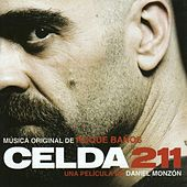 Play & Download Celda 211 by Roque Baños  | Napster