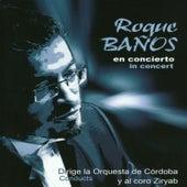 Roque Baños en concierto / In Concert - CD 2 by Roque Baños