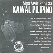 Play & Download Mga Awit Para Sa Kawal Pilipino by Various Artists | Napster