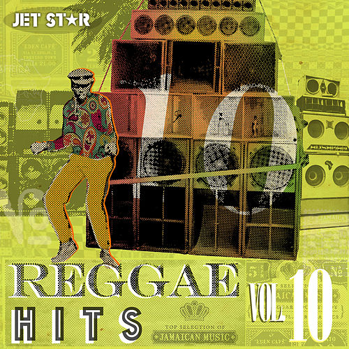 Play & Download Reggae Hits Volume 10 by Various Artists | Napster