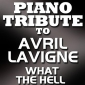 What The Hell - Single by Piano Tribute Players