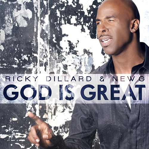 Play & Download God Is Great by Ricky Dillard | Napster