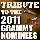 Play & Download Tribute to the 2011 Grammy Nominees by Various Artists | Napster
