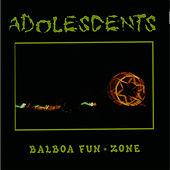Play & Download Balboa Fun Zone by Adolescents | Napster