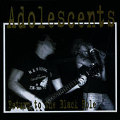 Play & Download Return to the Black Hole by Adolescents | Napster
